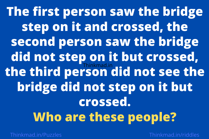 3 persons crossed the bridge, who are these people riddle with answer