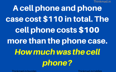 A cell phone and phone case cost $110 in total. The cell phone costs $100 more than the phone case. How much was the cell phone?