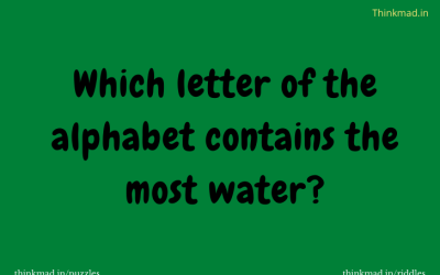 Which letter of the alphabet contains the most water?