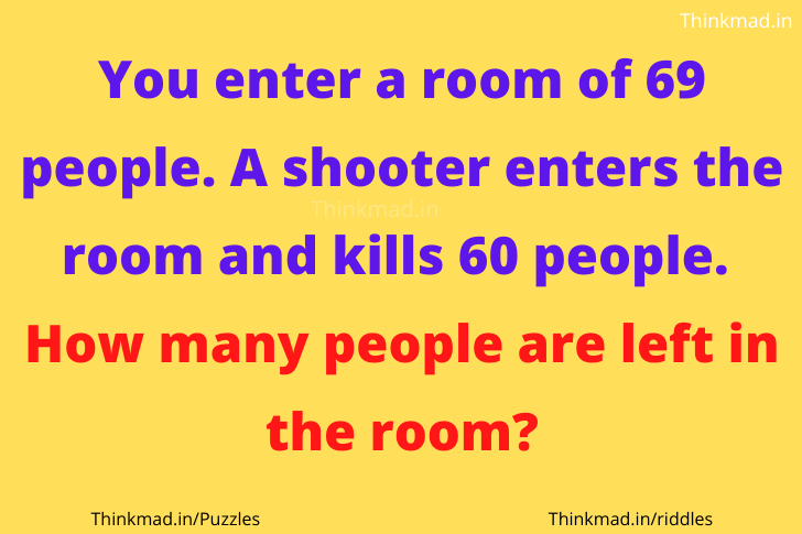 ANSWER: 'YOU ENTERED A ROOM OF 69 PEOPLE' RIDDLE solution